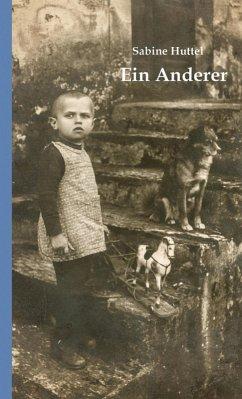 Ein Anderer (eBook, ePUB) - Sabine Huttel