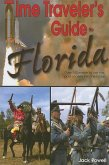 Time Traveler's Guide to Florida (eBook, ePUB)