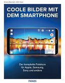 Coole Bilder mit dem Smartphone (eBook, PDF)