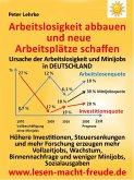 Arbeitslosigkeit abbauen und neue Arbeitsplätze schaffen (eBook, ePUB)