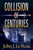 Collision of Centuries (eBook, ePUB)