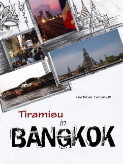 Tiramisu in Bangkok (eBook, ePUB)