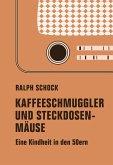Kaffeeschmuggler und Steckdosenmäuse (eBook, ePUB)