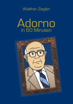 Adorno in 60 Minuten (eBook, ePUB)