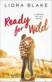 Ready for Wild (eBook, ePUB)