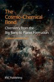 The Cosmic-Chemical Bond (eBook, ePUB)