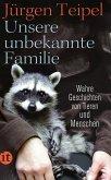 Unsere unbekannte Familie (eBook, ePUB)