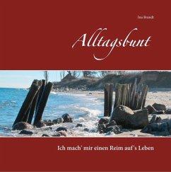 Alltagsbunt (eBook, ePUB)