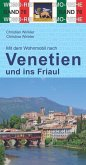Mit dem Wohnmobil nach Venetien und ins Friaul