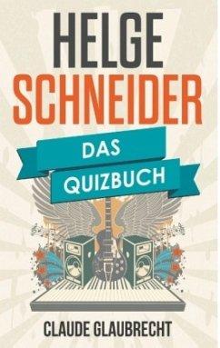 Helge Schneider - Glaubrecht, Claude