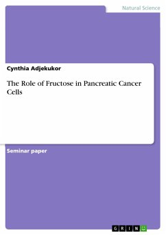 The Role of Fructose in Pancreatic Cancer Cells