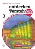 Entdecken und verstehen Band 3: 9./10. Schuljahr - Differenzierende Ausgabe Baden-Württemberg