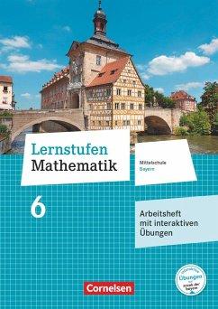 Lernstufen Mathematik 6. Jahrgangsstufe - Mittelschule Bayern - Arbeitsheft mit interaktiven Übungen auf scook.de