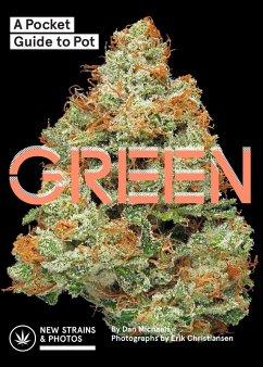 Green: A Pocket Guide to Pot (eBook, ePUB) - Michaels, Dan