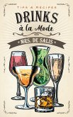 Drinks à la Mode (eBook, ePUB)