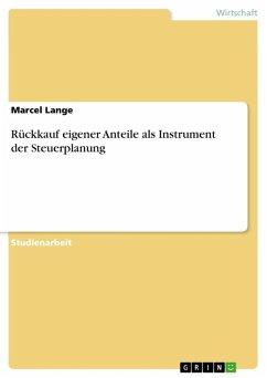 Rückkauf eigener Anteile als Instrument der Steuerplanung (eBook, ePUB)