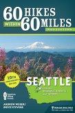 60 Hikes Within 60 Miles: Seattle (eBook, ePUB)