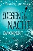 Dämonenblut / Wesen der Nacht Bd.2 (eBook, ePUB)