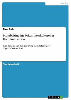 Scambaiting im Fokus interkultureller Kommunikation (eBook, ePUB)