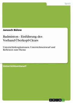 Badminton - Einführung des Vorhand-Überkopf-Clears (eBook, ePUB)