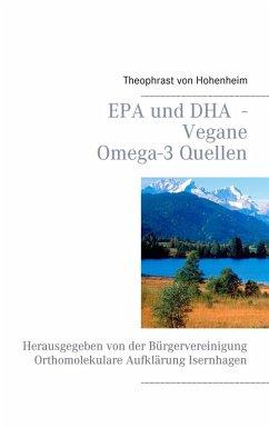 EPA und DHA - Vegane Omega-3 Quellen (eBook, ePUB)