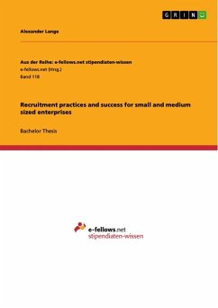Recruitment practices and success for small and medium sized enterprises (eBook, ePUB)