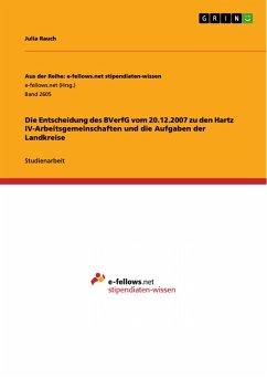 Die Entscheidung des BVerfG vom 20.12.2007 zu den Hartz IV-Arbeitsgemeinschaften und die Aufgaben der Landkreise (eBook, PDF)
