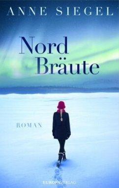 NordBräute (Mängelexemplar) - Siegel, Anne