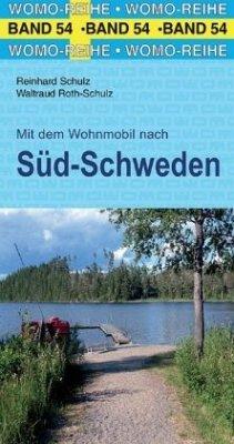 Mit dem Wohnmobil nach Süd-Schweden - Schulz, Reinhard;Roth-Schulz, Waltraud