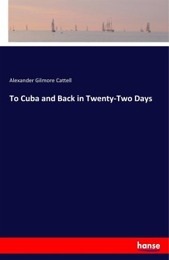 To Cuba and Back in Twenty-Two Days