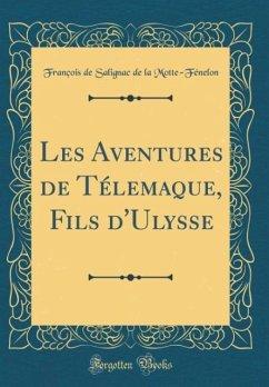 Les Aventures de Télemaque, Fils d´Ulysse (Clas...