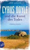 Cyrus Doyle und die Kunst des Todes / Cyrus Doyle Bd.3
