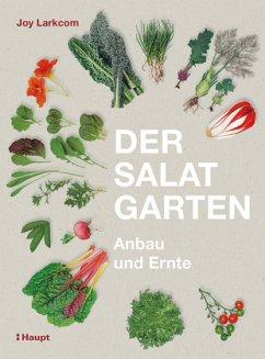 Der Salat-Garten - Larkcom, Joy