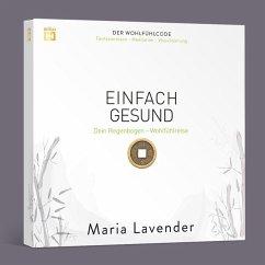 EINFACH GESUND. Fantasiereise - Meditation - Visualisierung