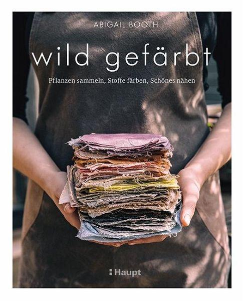 wild gefärbt - Booth, Abigail