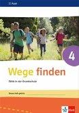 Wege finden Arbeitsheft 4. Ausgabe Sachsen, Sachsen-Anhalt und Thüringen ab 2017