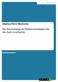 Die Entwicklung der Rahmenrichtlinien für das Fach Geschichte (eBook, ePUB)