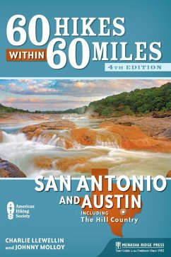 60 Hikes Within 60 Miles: San Antonio and Austin (eBook, ePUB) - Molloy, Johnny; Llewellin, Charles