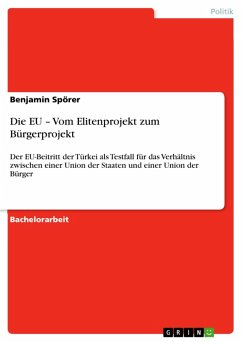 Die EU - Vom Elitenprojekt zum Bürgerprojekt (eBook, ePUB)