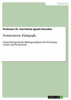 Postmoderne Pädagogik (eBook, ePUB)