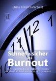 Schnell und sicher ins Burnout (eBook, ePUB)