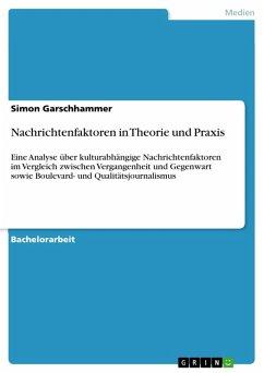 Nachrichtenfaktoren in Theorie und Praxis (eBook, PDF)