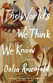 The Worlds We Think We Know (eBook, ePUB)