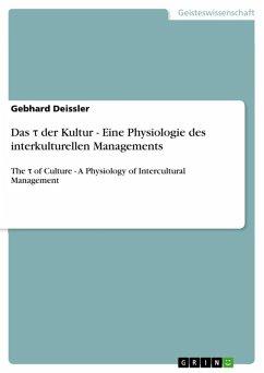 Das t der Kultur - Eine Physiologie des interkulturellen Managements (eBook, ePUB) - Deissler, Gebhard