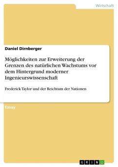 Möglichkeiten zur Erweiterung der Grenzen des natürlichen Wachstums vor dem Hintergrund moderner Ingenieurswissenschaft (eBook, ePUB)