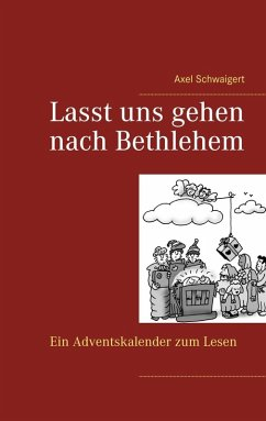Lasst uns gehen nach Bethlehem (eBook, ePUB)