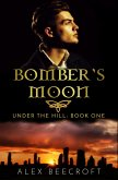 Under the Hill: Bomber's Moon (eBook, ePUB)