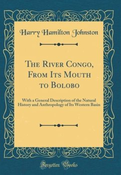 The River Congo, From Its Mouth to Bolobo