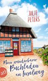 Mein wunderbarer Buchladen am Inselweg / Friekes Buchladen Bd.1