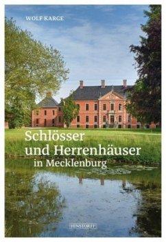 Schlösser und Herrenhäuser in Mecklenburg - Karge, Wolf